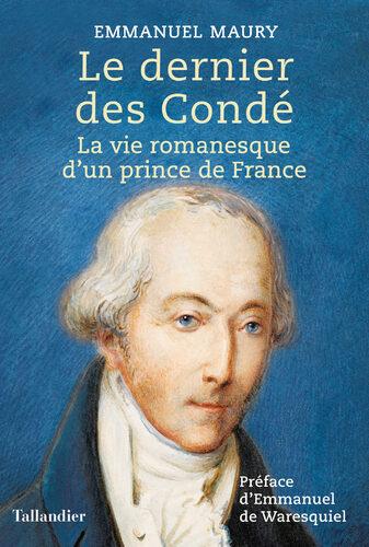 Le dernier Condé  -  Emmanuel Maury