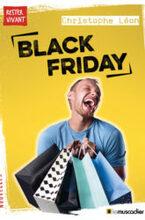 Rester Vivant- Black Friday