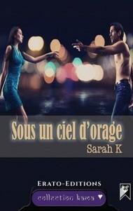 Sous un ciel d'orage (Sarah K.)
