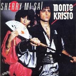 Monte Kristo - Sherry Mi Sai