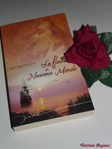 """""""La fiancée du Nouveau Monde""""  - Elizabeth Lane"""