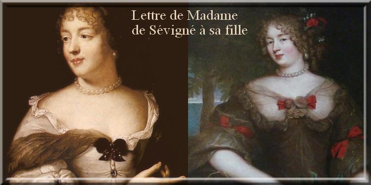 Lettre de Madame de Sévigné à sa fille