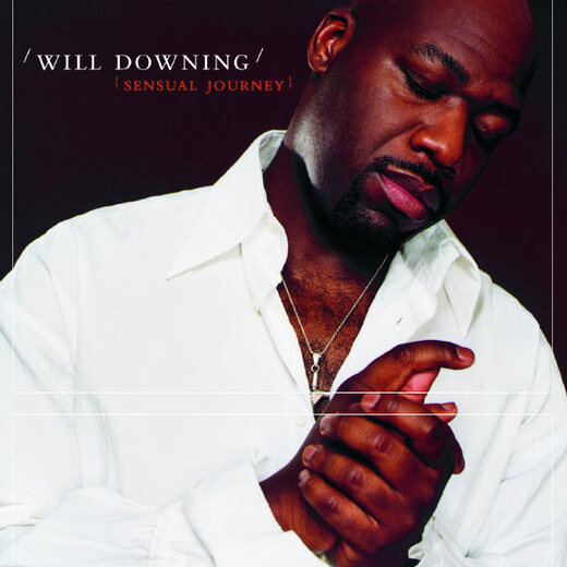 Will Downing - Sensual Journey [2002]