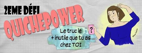 #QuichePower #2 : J'avoue, Mireille est l'objet inutile de la maison...
