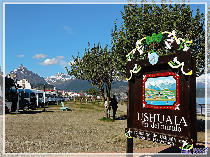 Ushuaïa, fin du monde ... heureusement que ce n'est pas le cas, ce n'est que (presque) la fin du continent américain ... - Terre de Feu - Argentine