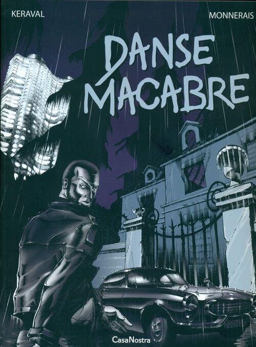 Danse Macabre - BD - Keraval/Luc Monnerais