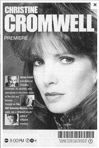 CHRISTINE CROMWELL (1989-1990) :  Née dans un milieu privilégié, Christine Cromwell est devenue une avocate d'affaires de renom. Dans le cadre des affaires qu'elle traite, elle est parfois confrontée à des crimes impliquant la haute société... ----- ... Pays : USA ·  Langue originale : Anglais ·  Durée des épisodes : 120 min ·  Statut : Production achevée ·  Créée en : 1989