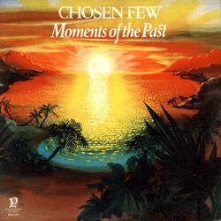 Chosen Few - Moments Of The Past - Complete LP