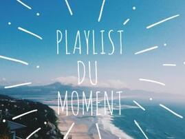 Ma Playlist du Moment