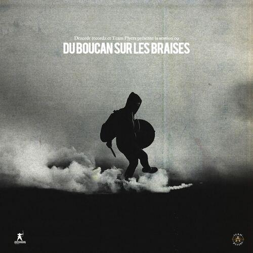 Dezordr records - Du Boucan sur les Braises (2016) [Mixtape, Hip Hop]