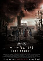 Affiche What the Waters Left Behind (BIFFF 2018)