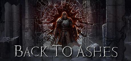 NEWS : Back To Ashes, présentation