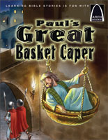 Paul's Great Basket Caper - Arch Books