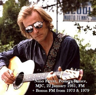 Rock à la radio ! - Jour 2: Nino Ferrer - Nino Ferrer, MJC de Poitiers- 22 Janvier 1981 FM + 1975 & 1979 FM en bonus