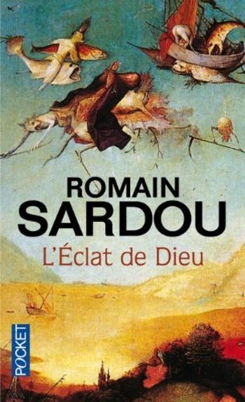 L'éclat de Dieu - Romain Sardou