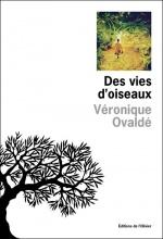 Des vies d'oiseaux, Véronique OVALDE