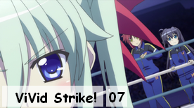 ViVid Strike! 07
