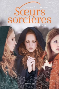 Soeurs sorcières de Jessica Spotswood