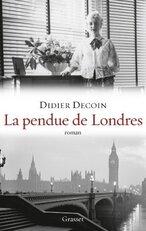 La pendue de Londres de Didier Decoin
