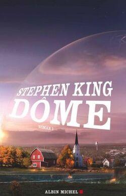Dôme T.1 de Stephen King