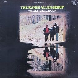 The Rance Allen Group - Truth Is Where It's At - Complete LP