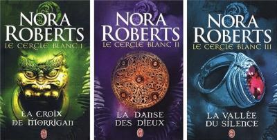 Le Cercle Blanc de Nora Roberts