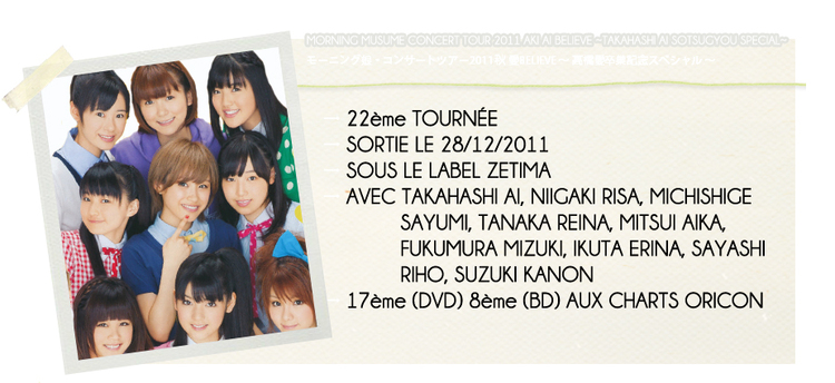 MORNING MUSUME CONCERT TOUR 2011 AKI AI BELIEVE...