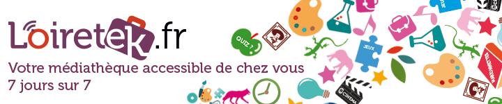 Loiretek.fr, votre médiathèque accessible de chez vous 7 jours sur 7