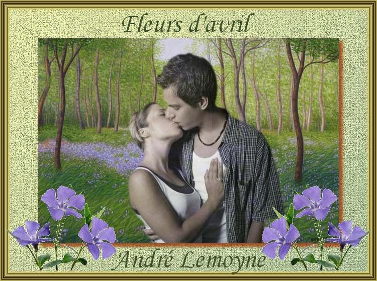 """"""" Fleurs d'avril """" poème d'André Lemoyne"""