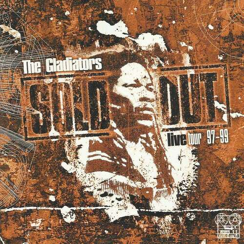"The Gladiators : CD "" Sold Out [ Live Tour 1997-1999 ] "" M 10 Records 123352MUB 14 [ UK ]"