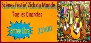 PRÉSENTATION / SCÉNES FESTIV' ZICK DU MONDE ©