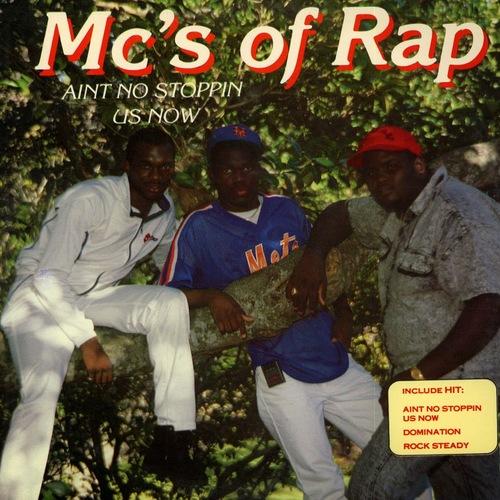 MC's Of Rap - Ain't No Stoppin' Us Now (1988) [Rap]