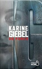 De force de Karine GIEBEL ****