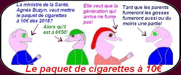 Le paquet de cigarettes à 10€ c'est pour bientôt ?