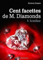 100 facette de mr diamonds tome 1 a 12