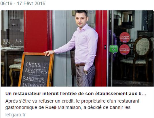 Pour dénoncer un refus de prêt, il interdit son restaurant aux banquiers (mais accepte les chiens)