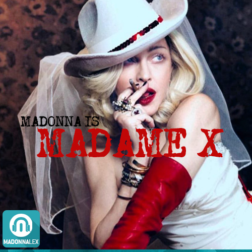 Madonna is Madame X