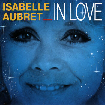 Isabelle Aubret, 1991 In Love