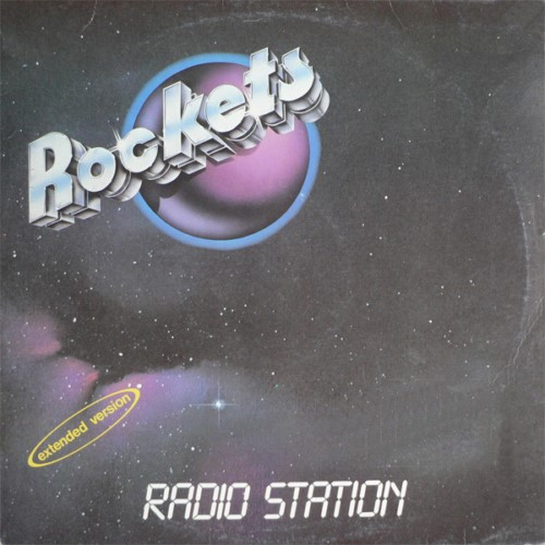 Rockets - Radio Station (1982)