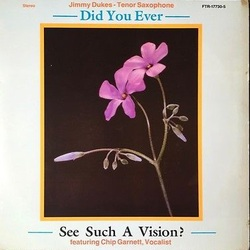 Jimmy Dukes - Did You Ever See Such A Vision - Complete LP