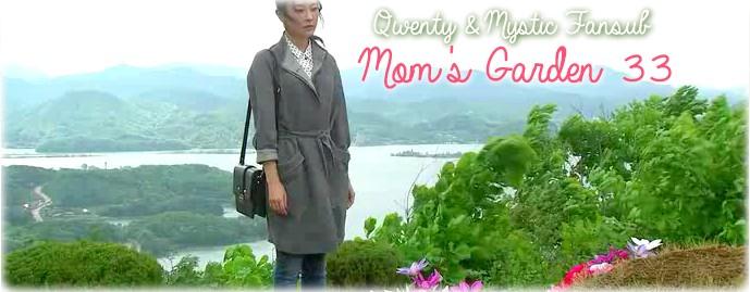 Sortie : Mom's Garden 33