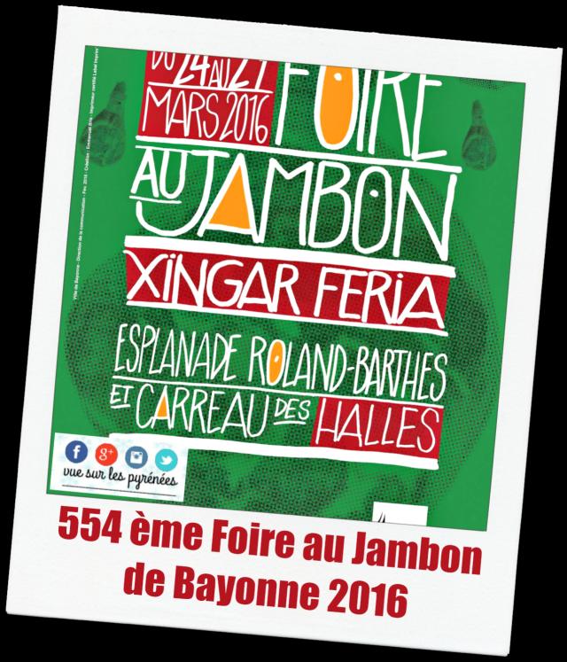 Foire au Jambon de Bayonne 2016