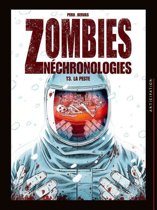 Zombies néchronologies - Tome 03 La peste - Peru & Bervas