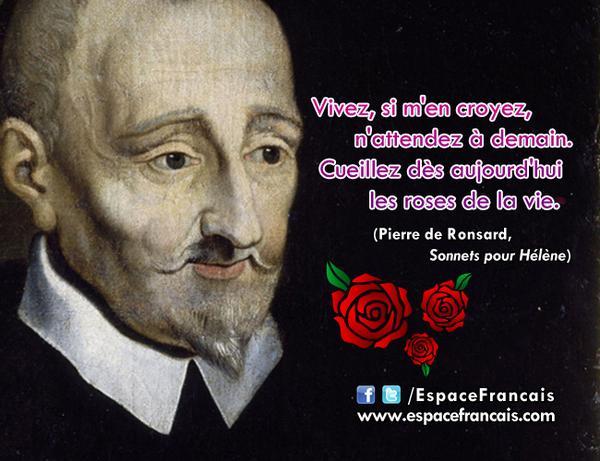 """EspaceFrancais.com on Twitter: """"#Citation du #11septembre: Pierre de  #Ronsard. http://t.co/h6d7pxQzCO Cueillez dès aujourd'hui les roses de la  vie... http://t.co/m8MFu1sPy4"""""""