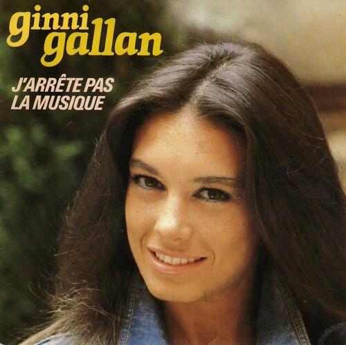 Ginni Gallan - J'Arrete Pas La Musique (1982)