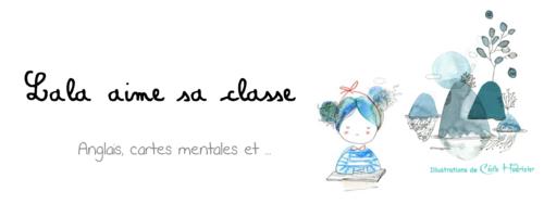 Visite de blog en blog pour la rentrée : je vous présente Lala aime sa classe !!