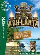 Koh-Lanta - Défis en Océanie