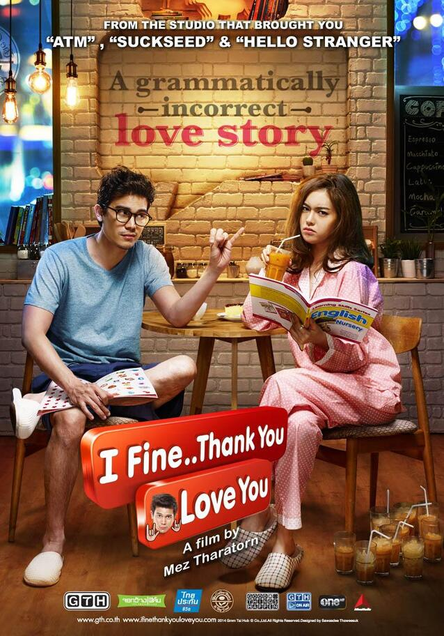 I Fine... Thank You... Love You ! (TH Film)