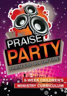 Praise Party Curriculum de 6 semaines pour le ministère des enfants