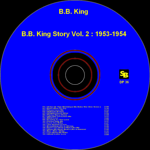 "B.B. King : CD "" B.B. King Story Vol. 2 1953-1954 "" SB Records DP 36 [ FR ]"
